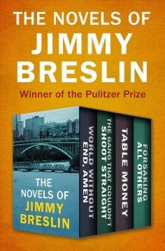 The Novels of Jimmy Breslin. World without end, amen cover image
