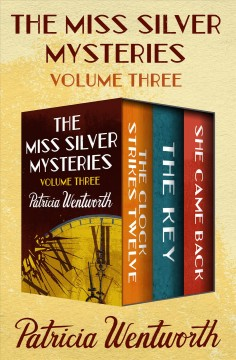 The Miss Silver mysteries. Volume three cover image