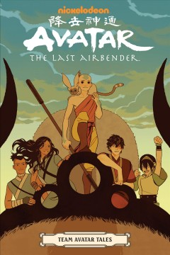Avatar. The last Airbender. Team Avatar tales cover image