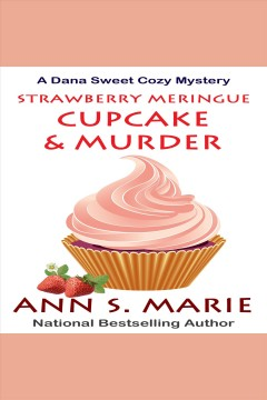 Strawberry meringue cupcake & murder cover image