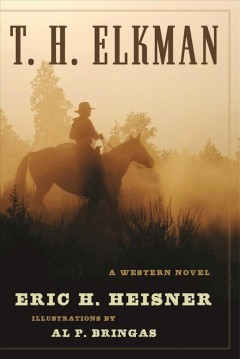 T. H. Elkman : a Western novel cover image