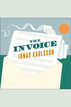 The invoice: a novel cover image