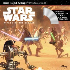 Star Wars : attack of the clones read-along storybook and CD cover image