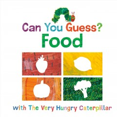 Can You Guess Food With the Very Hungry Caterpillar? : Food cover image