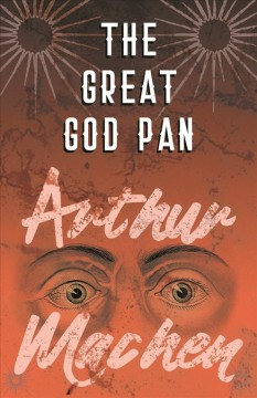 The great god Pan ; : and, the hill of dreams cover image