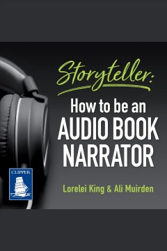 Storyteller : how to be an audio book narrator cover image