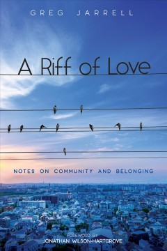 A riff of love : notes on community and belonging cover image