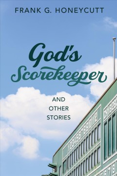 God's scorekeeper and other stories cover image