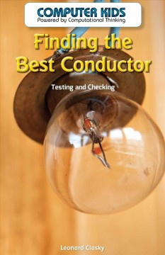 Finding the best conductor : testing and checking cover image
