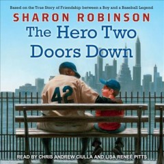 The hero two doors down based on the true story of friendship between a boy and a baseball legend cover image
