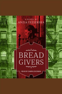 Bread givers : a novel cover image