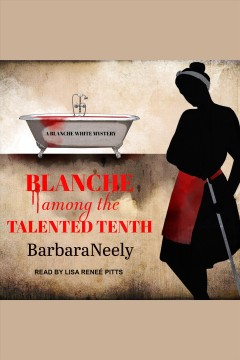 Blanche among the talented tenth cover image