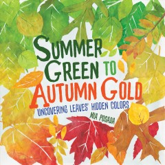 Summer green to autumn gold : uncovering leaves' hidden colors cover image