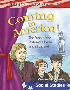 Coming to America : the story of the Statue of Liberty and Staten Island cover image