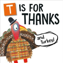 T is for thanks and turkey! cover image