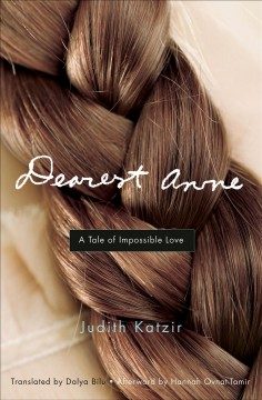 Dearest Anne : a Tale of Impossible Love cover image