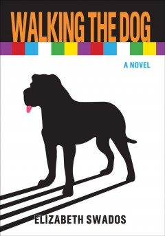 Walking the dog : a novel cover image