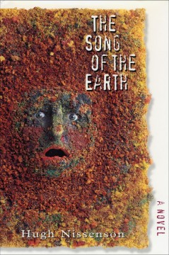 The song of the earth: a novel cover image
