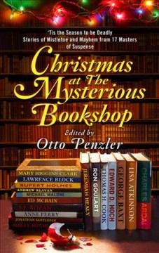 Christmas at The Mysterious Bookshop : 'tis the season to be deadly : stories of mistletoe and mayhem from 17 masters of suspense cover image