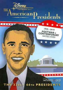 The American presidents. 1945-2010, post war & contemporary United States cover image