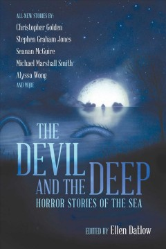 The devil and the deep : horror stories of the sea cover image