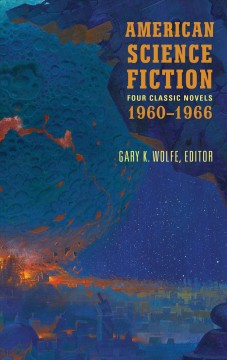 American science fiction : four classic novels, 1960-1966 cover image