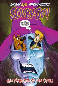 Scooby-Doo! : the phantom of the Opal! cover image