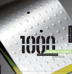 1000 graphic elements : special details for distinctive designs cover image