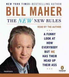 The new new rules a funny look at how everybody but me has their head up their ass cover image