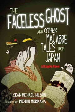 Lafcadio Hearn's The Faceless Ghost and Other Macabre Tales from Japan cover image