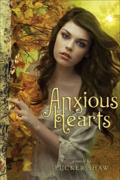 Anxious hearts : a novel cover image
