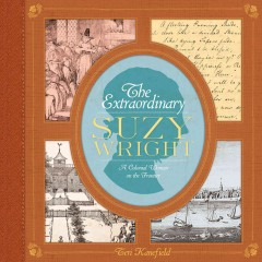 The extraordinary Suzy Wright a colonial woman on the frontier cover image