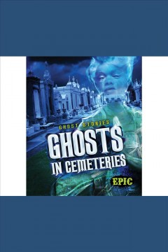 Ghosts in cemeteries cover image