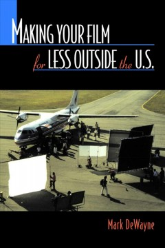 Making Your Film for Less Outside the U.S cover image