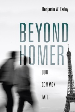 Beyond Homer : our common fate cover image