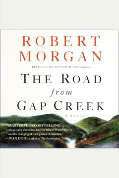 The road from Gap Creek a novel cover image