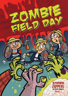Zombie field day zombie zappers book 2 cover image