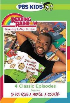 Reading rainbow. If you give a mouse a cookie cover image