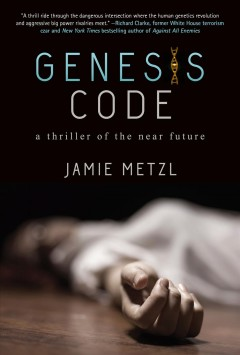 Genesis code : a thriller of the near future cover image