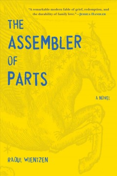 The assembler of parts : a novel cover image