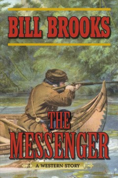 The messenger : a western story cover image
