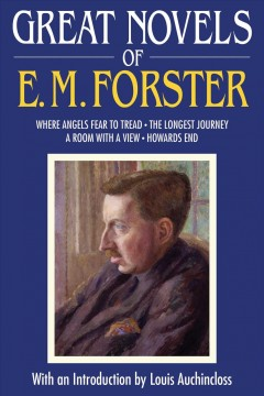 Great Novels of E.M. Forster : Where Angels Fear to Tread, The Longest Journey, A Room with a View, Howards End cover image