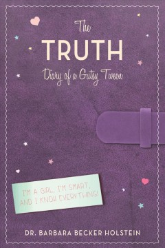 The truth : diary of a gutsy tween cover image