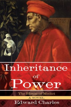 Inheritance of power : the House of Medici cover image