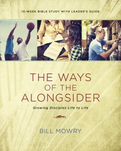 The Ways Of The Alongsider: Growing Disciples Life To Life cover image