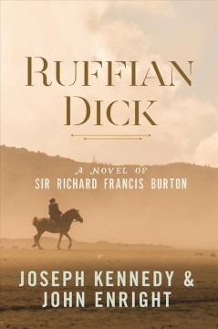 Ruffian Dick : a novel of Sir Richard Francis Burton cover image