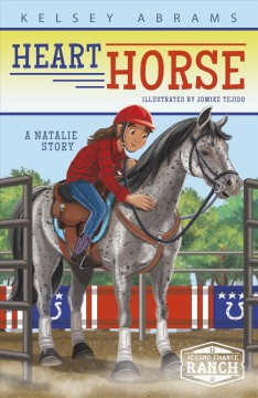 Heart horse : a Natalie story cover image