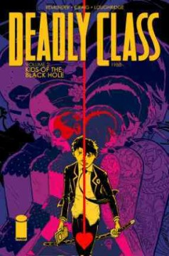 Deadly class. 2. 1988, Kids of the black hole cover image