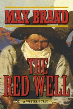 The red well : a western trio cover image