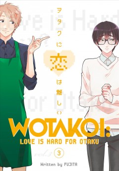 Wotakoi : love is hard for Otaku. 3 cover image